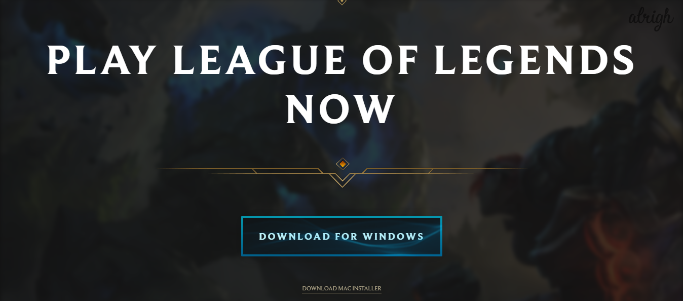 Down load League of Legends from the Official website to resolve the 'Client Not Opening' Issue.